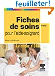 Fiches de soins pour l'aide-soignant...