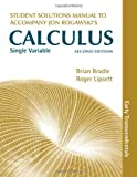 Single Variable Calculus, Early Transcendentals Student's Solutions Manual