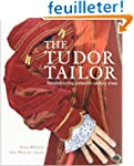 The Tudor Tailor: Reconstructing Sixt...