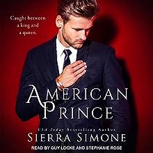 American Prince: American Queen Series, Book 2 Audiobook by Sierra Simone Narrated by Guy Locke, Stephanie Rose