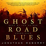 Ghost Road Blues: The Pine Deep Trilogy, Book 1