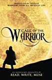img - for Call of the Warrior: An Anthology Presented By Read, Write, Muse book / textbook / text book