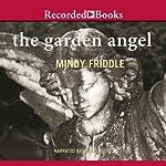 The Garden Angel   Mindy Fiddle