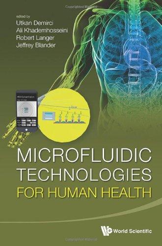 Microfluidic Technologies For Human Health
