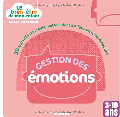 gestion-des-emotions-35-activites-pour-aider-votre-enfant-a-mieux-vivre-les-emotions
