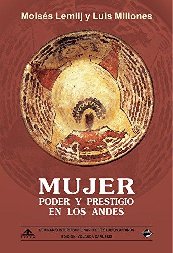 MUJER: PODER Y PRESTIGIO EN LOS ANDES