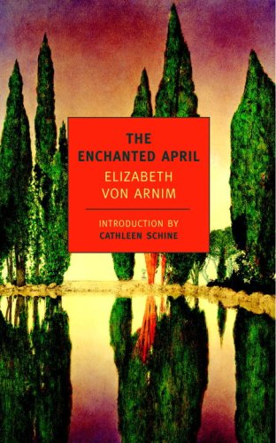 The Enchanted April (New York Review Books Classics), Elizabeth Von Arnim