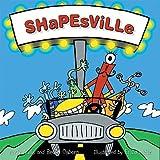 Shapesville�� [SHAPESVILLE] [Hardcover]