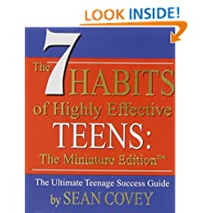The 7 Habits of Highly Effective Teens: The Miniature Edition