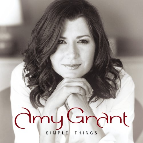 Amy Grant - Simple Things - Zortam Music