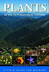 Plants of the Victorian High Country: A Field Guide for Walkers