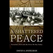 A Shattered Peace | [David Andelman]
