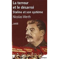 La terreur et le désarroi : Staline et son système