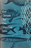 img - for The House by the Medlar Tree book / textbook / text book