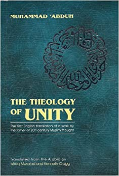 The Theology of Unity: Muhammad Abduh, Kenneth Cragg