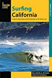 Surfing California, 2nd: A Guide to the Best Breaks and SUP-friendly Spots on the California Coast (Surfing Series) (0762781645) by Guisado, Raul