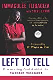 img - for Left to Tell: Discovering God Amidst the Rwandan Holocaust book / textbook / text book