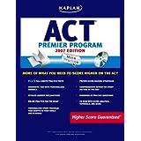 Kaplan ACT 2007 Premier Program (w/ CD-ROM) (Kaplan ACT Premier Program) ~ Kaplan