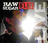 Raw Sugar (Live)