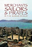 img - for Merchants, Sailors & Pirates in the Roman World by Nicholas K. Rauh (2003-05-01) book / textbook / text book