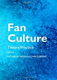 Fan Culture: Theory/Practice