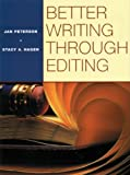 BETTER WRITING THROUGH EDITING: STUDENT TEXT