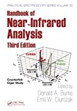 Handbook of Near-Infrared Analysis, Third Edition (Practical Spectroscopy)