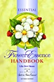 The Essential Flower Essence Handbook: Remedies for Inner Well-being