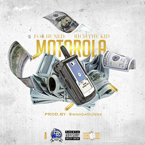 motorola-feat-rich-the-kid-explicit
