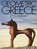 img - for Geometric Greece: 900-700 BC (University Paperbacks) book / textbook / text book