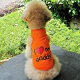I Love My Daddy Pattern Cotton Vest for Dogs (S-XXL) Orange