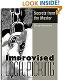 Improvised Lock Picking: Secrets from the Master