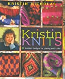 img - for Kristin Knits: 27 Inspired Designs for Playing with Color book / textbook / text book