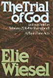 The Trial of God (0394506138) by Wiesel, Elie