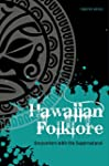 Hawaiian Folklore: Encounters with th...