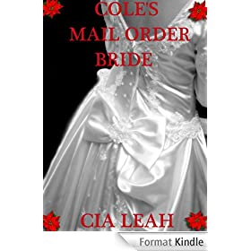 COLE'S MAIL ORDER BRIDE (English Edition)