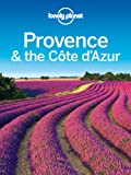 img - for Lonely Planet Provence & the Cote d'Azur (Travel Guide) book / textbook / text book