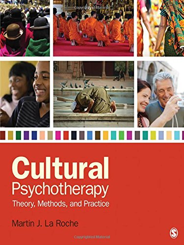 Cultural Psychotherapy: Theory, Methods, and Practice