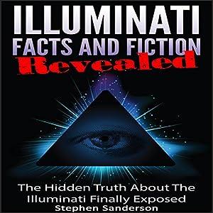 Illuminati Facts and Fiction Revealed Audiobook