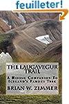 The Laugavegur Trail: A Hiking Compan...