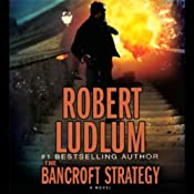 The Bancroft Strategy | [Robert Ludlum]