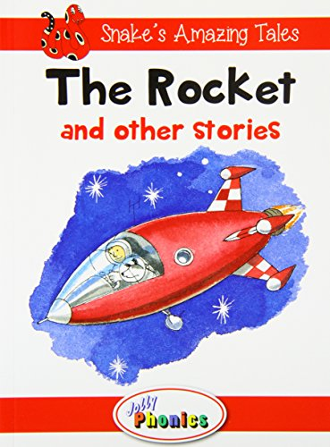 Rocket and Other Stories (Snake's Amazing Tales)