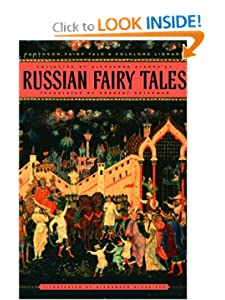 Russian Fairy Tales (Pantheon Fairy Tale and Folklore Library) by Aleksandr Afanasev, Alexander Alexeieff, Norbert Guterman and Roman Jakobson