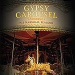 Gypsy Carousel | Pat Marshall Peacock