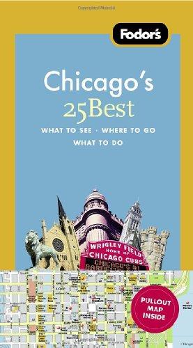 Fodor's Chicago's 25 Best (Full-color Travel Guide)