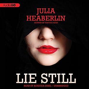 Lie Still Audiobook