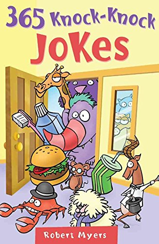 365-knock-knock-jokes-by-author-robert-myers-published-on-december-2006