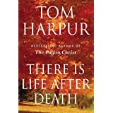 There Is Life After Deathby Tom Harpur