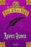 Ever After High - Raven Queen: Il libro dei destini (Nord Sud Narrativa)