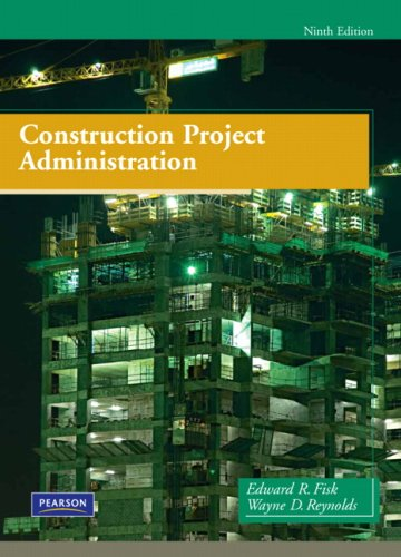 Construction Project Administration (9th Edition) - Prentice Hall - 0135000076 - ISBN: 0135000076 - ISBN-13: 9780135000076